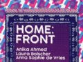 HOME: FRONT , Anika Ahmed, Laura Bolscher, Anna Sophie de Vries