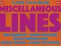 MISCELLANEOUS LINES Ben Kruisdijk, Conny Kuilboer, Sibylle Eimermacher, Henrik Kröner, Sjoerd Westbroek