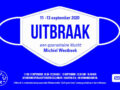 Michiel Westbeek – UITBRAAK! Een quarantaine-klucht