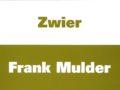 ZWIER, FRANK MULDER