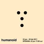 HUMANOID  Daniel Maalman, Arewik Avakian,Sane van der Horst