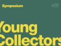 "Young Collectors: ""Art Collecting during the Monetary Crisis"""