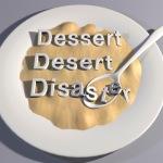 Dessert Desert Dissaster