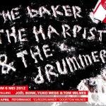 The Baker, The Harpist & The Drummer